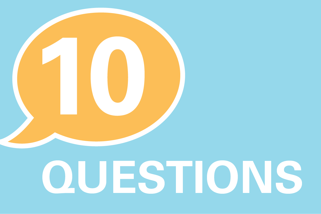 Graphic of 10 Questions